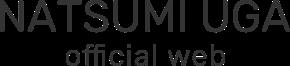 NATSUMI UGA | official website